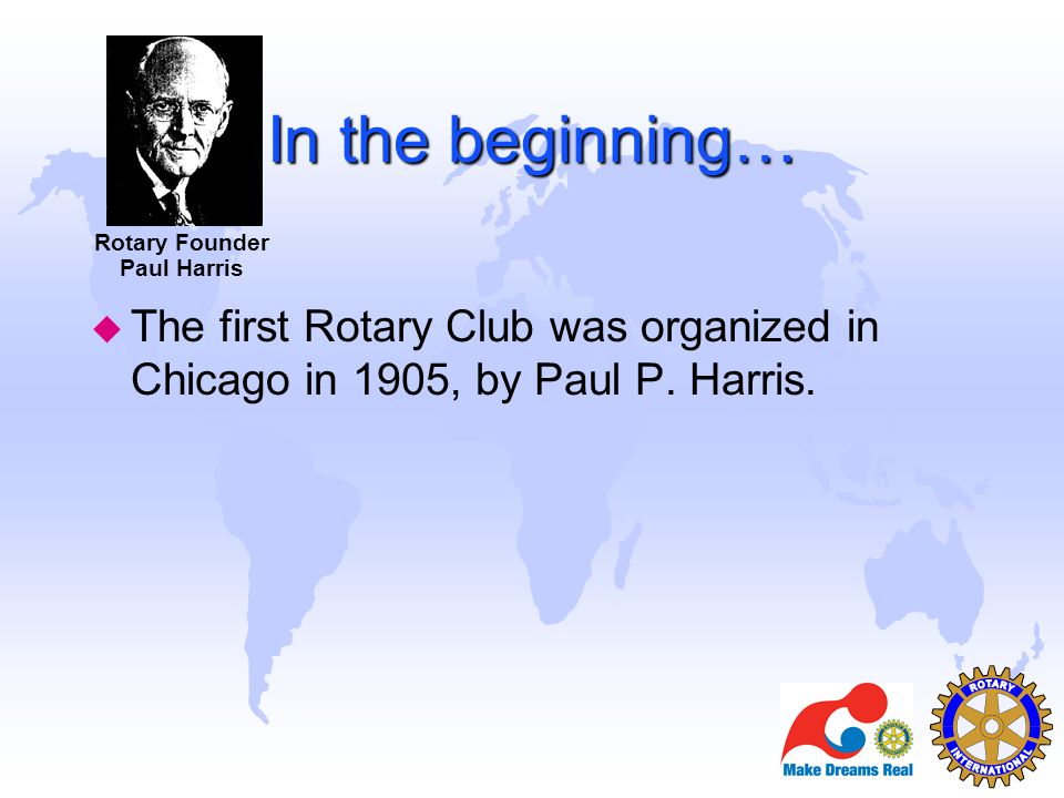 You are Rotary u Participate for friendship u Participate for service u Participate for fellowship u Participate for knowledge u Participate for international understanding Remember you are Rotary!