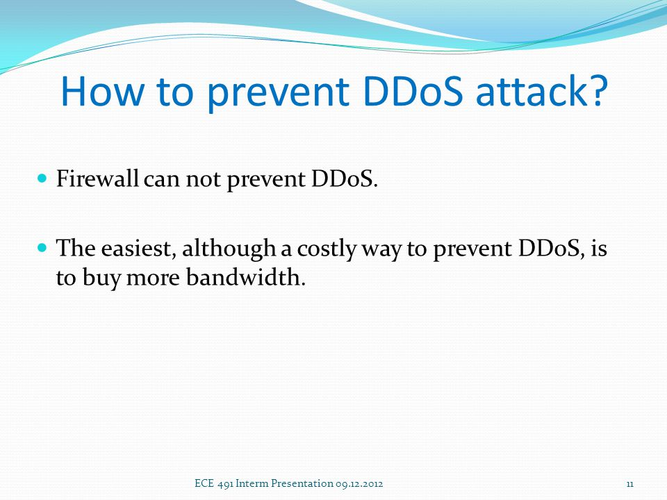 How to prevent DDoS attack. Firewall can not prevent DDoS.