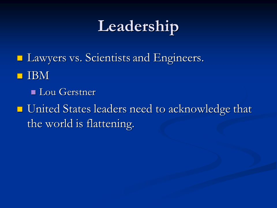 Leadership Lawyers vs. Scientists and Engineers. Lawyers vs.