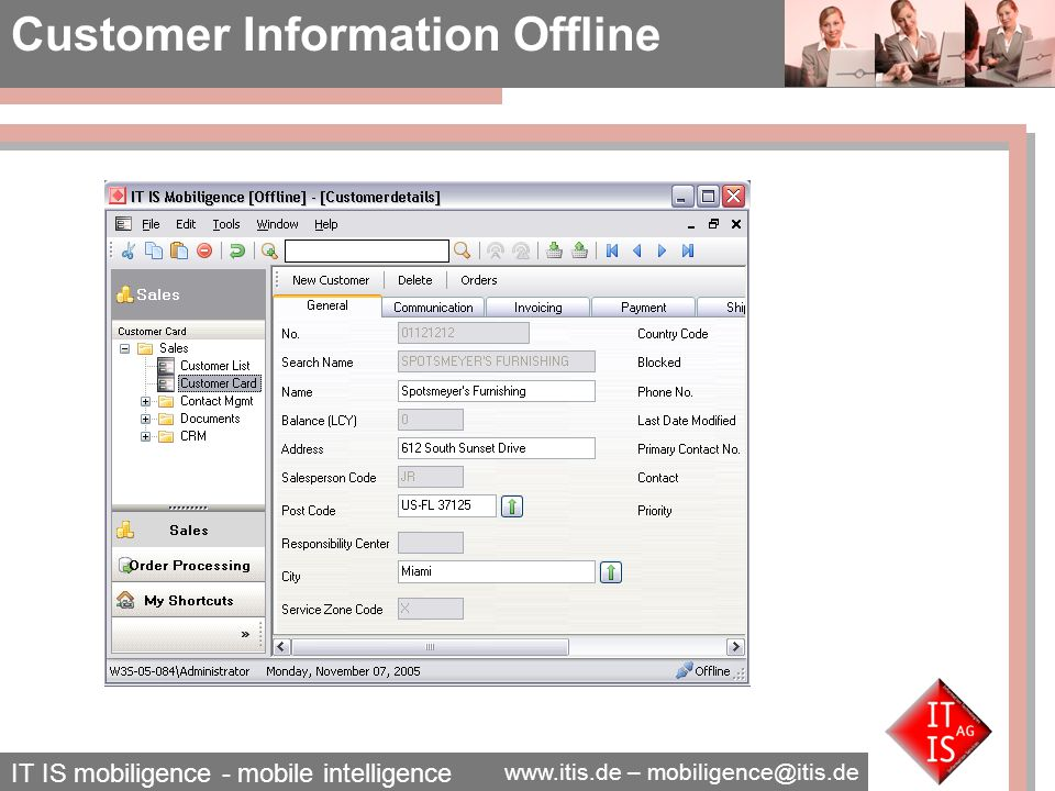 IT IS mobiligence - mobile intelligence www.itis.de – mobiligence@itis.de Customer List Customer Card Sales order Details Documents – Sales Order Order Processing Offline