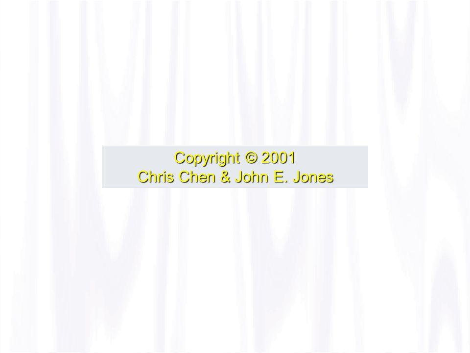 Copyright © 2001 Chris Chen & John E. Jones