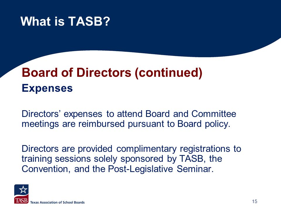 Board of Directors (continued) Expenses Directors' expenses to attend Board and Committee meetings are reimbursed pursuant to Board policy. Directors