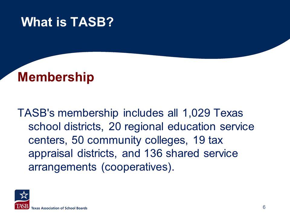 TASB Services What is TASB.