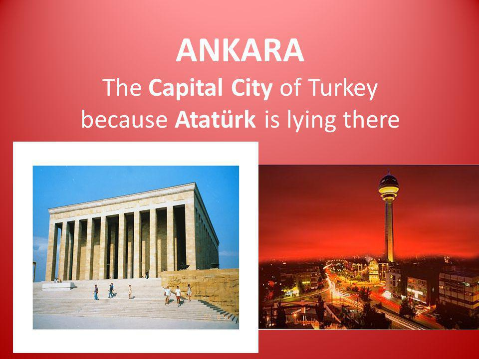 Turkey is a Place Worth a Read Through. Getting to Know the Capital City Ankara now.
