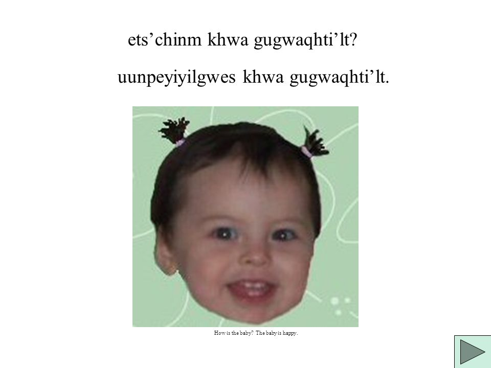 ets'chinm khwa gugwaqhti'lt How Is The Baby Story by Jennifer Hale