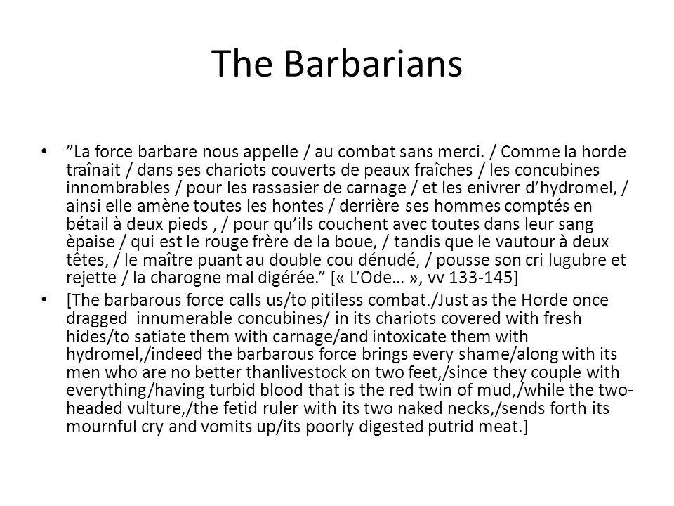 """The Barbarians """"La force barbare nous appelle / au combat sans merci. / Comme la horde traînait / dans ses chariots couverts de peaux fraîches / les c"""