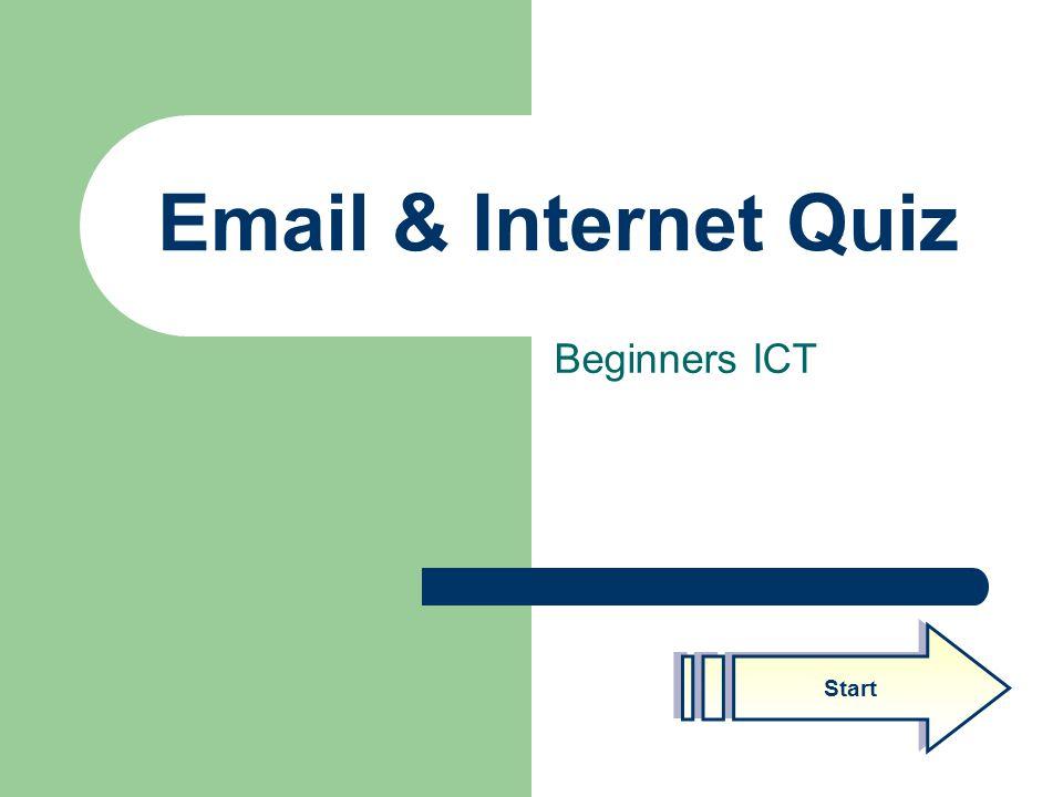 Email & Internet Quiz Beginners ICT Start