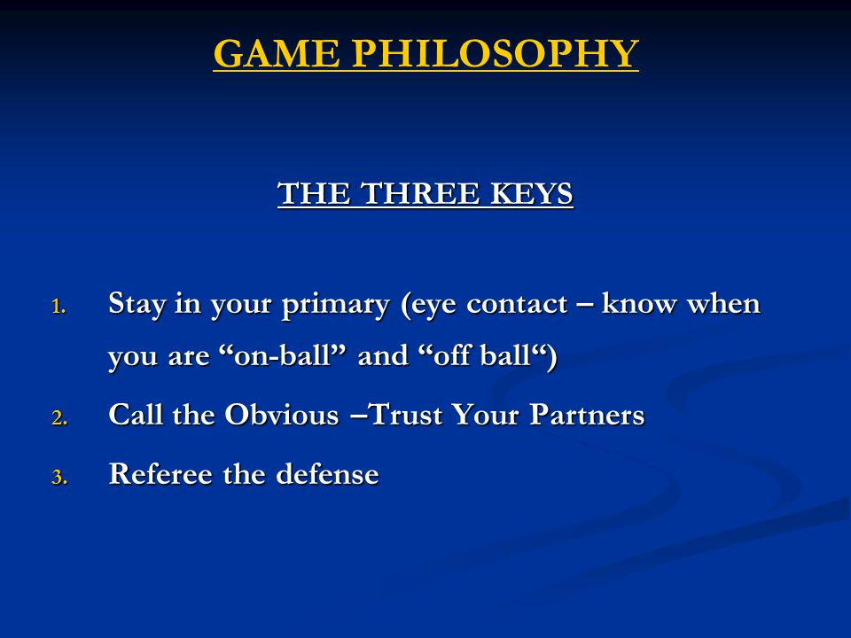 GAME PHILOSOPHY THE THREE KEYS 1.