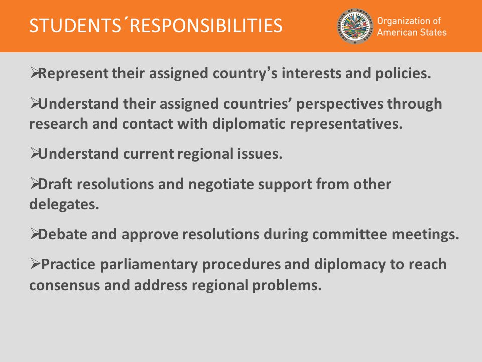  Represent their assigned country ' s interests and policies.