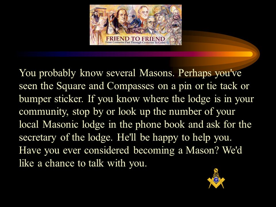 You probably know several Masons.