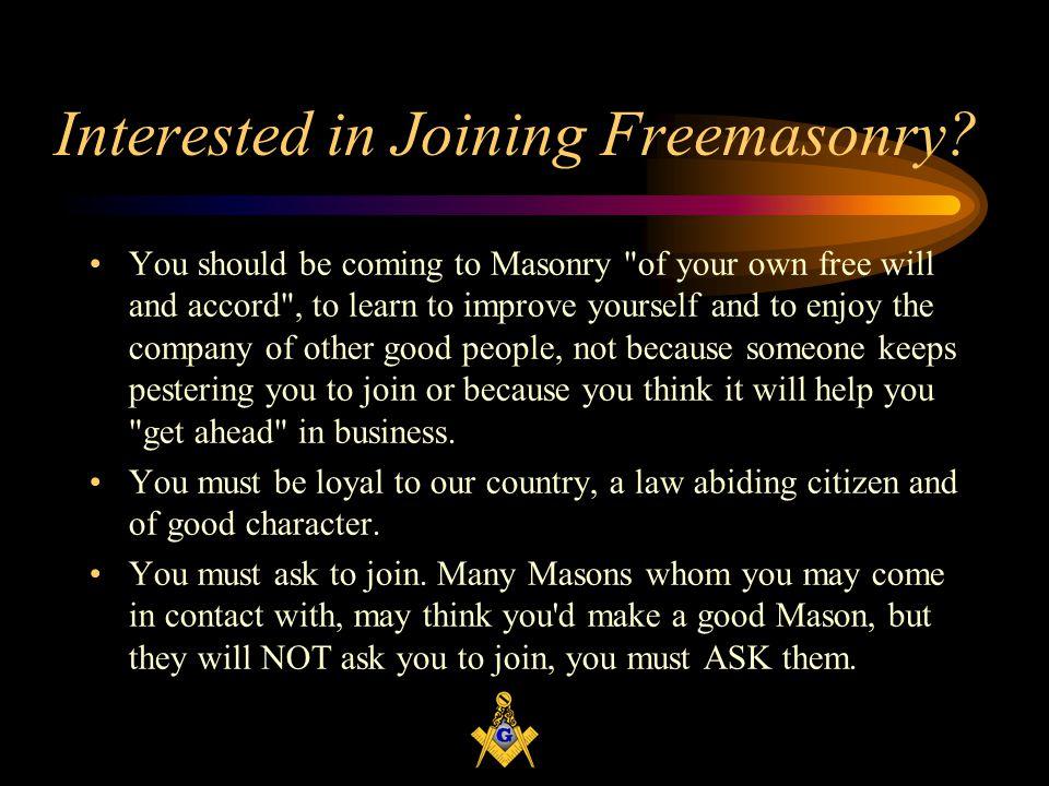 Interested in Joining Freemasonry.
