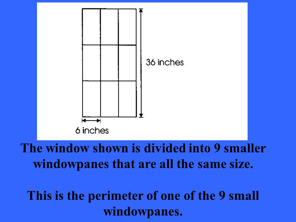 The window shown is divided into 9 smaller windowpanes that are all the same size.