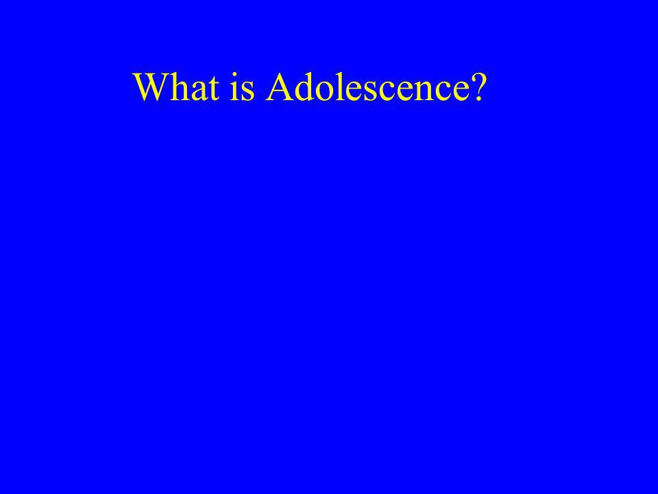 Arnett: Emerging Adulthood Most current theorists: Adolescence is from ages 11-18.