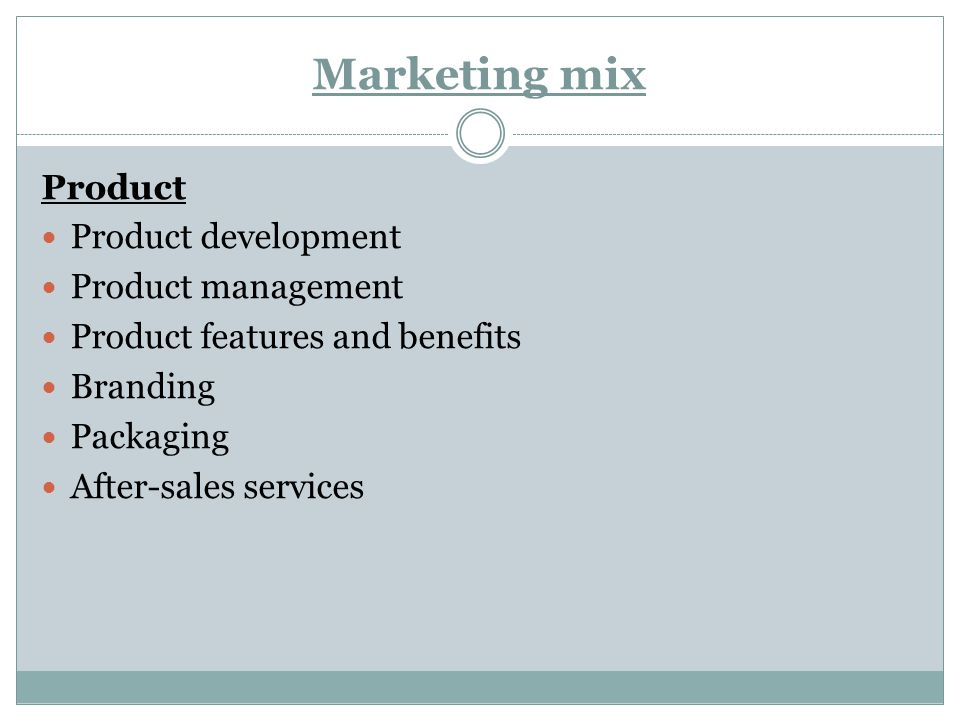 Marketing mix Price Costs Profitability Value for money Competitiveness Incentives Quality Status