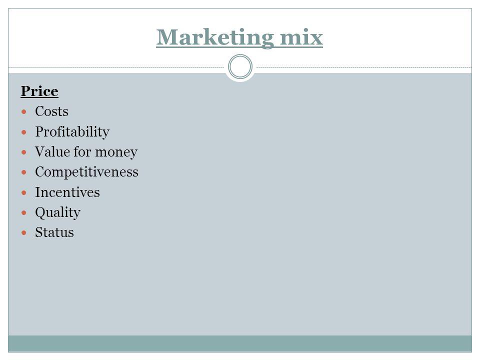 Marketing mix Place Target market Channel structure Channel management Logistics management