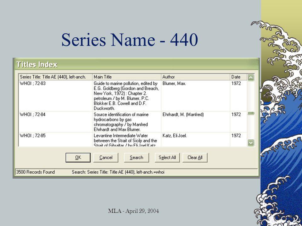 MLA - April 29, 2004 Series Name - 440