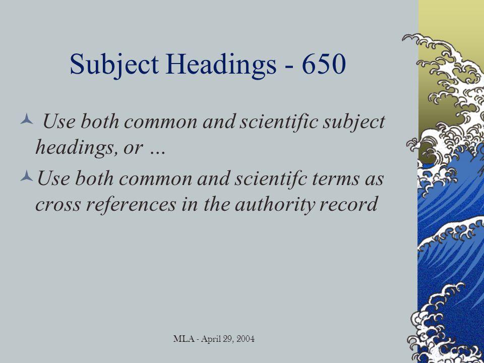 MLA - April 29, 2004 Subject Headings - 650
