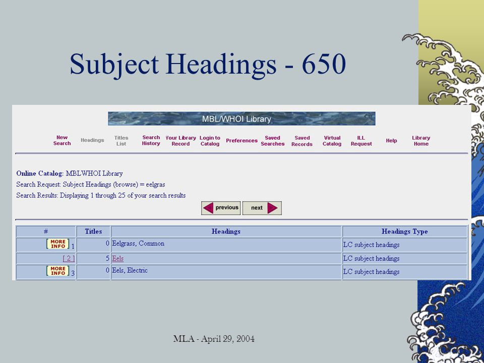 MLA - April 29, 2004 Name Headings – 1xx & 7xx Also – if there are WHOI authors, we list them all, instead of stopping at 3 or doing just one and [et al]