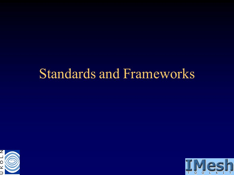 Standards and Frameworks
