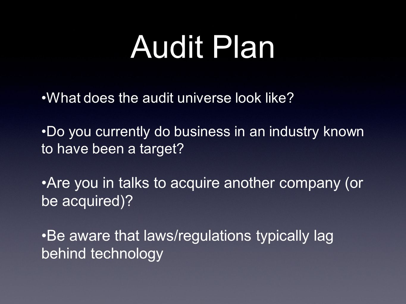Audit Plan What does the audit universe look like.
