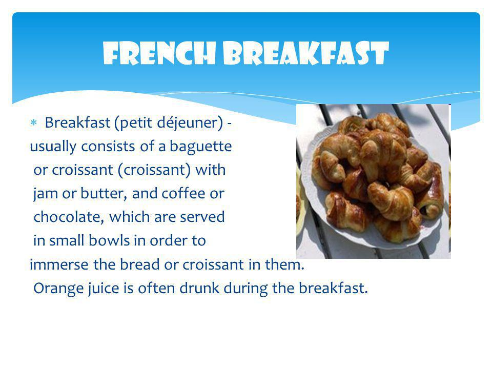  Italian breakfast is considered the best in the world by nutritionists.