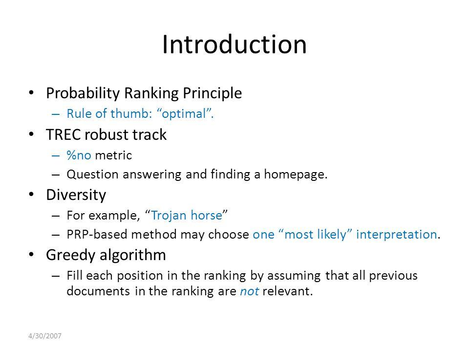 Introduction Probability Ranking Principle – Rule of thumb: optimal .