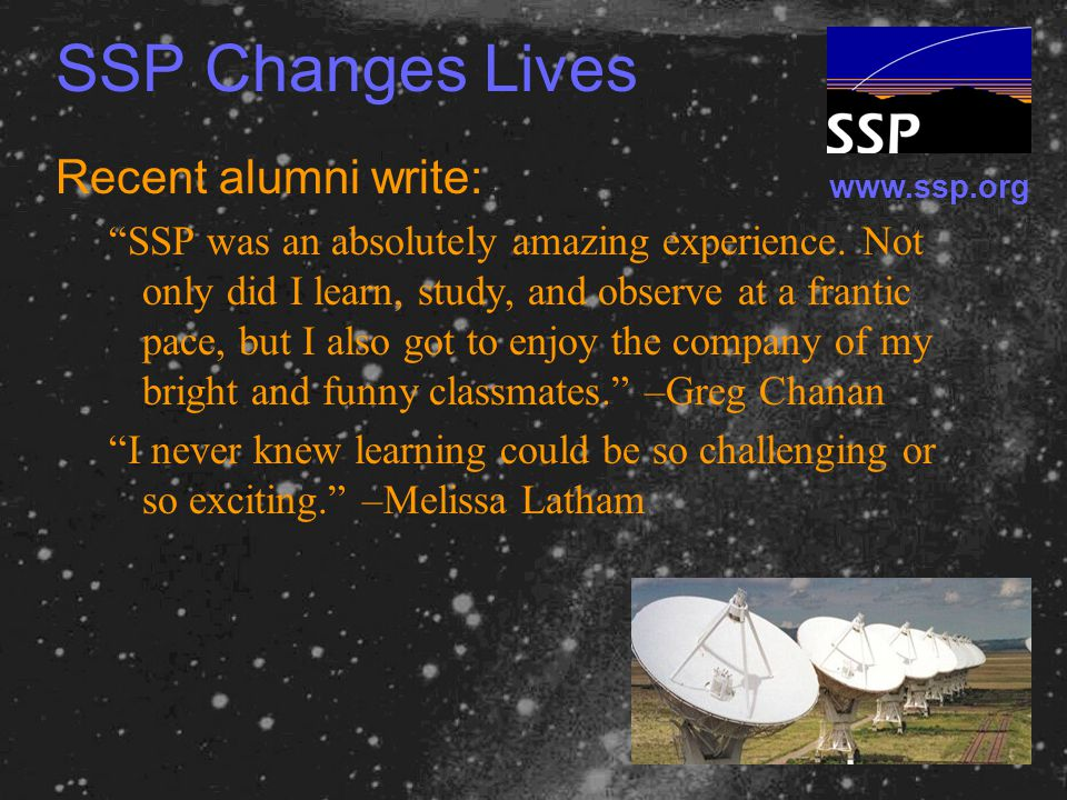 www.ssp.org SSP Changes Lives Recent alumni write: SSP was an absolutely amazing experience.