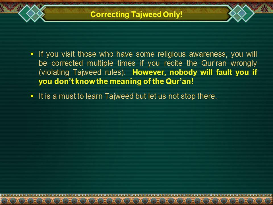 Correcting Tajweed Only.