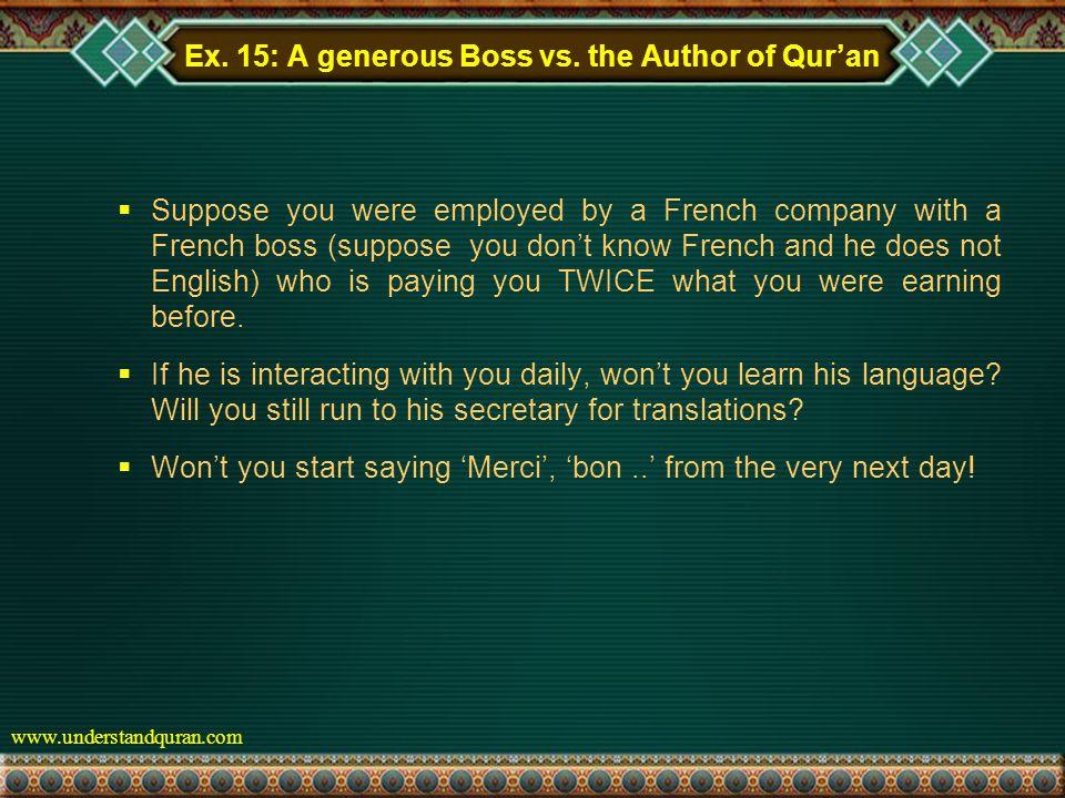 www.understandquran.com Ex. 15: A generous Boss vs.