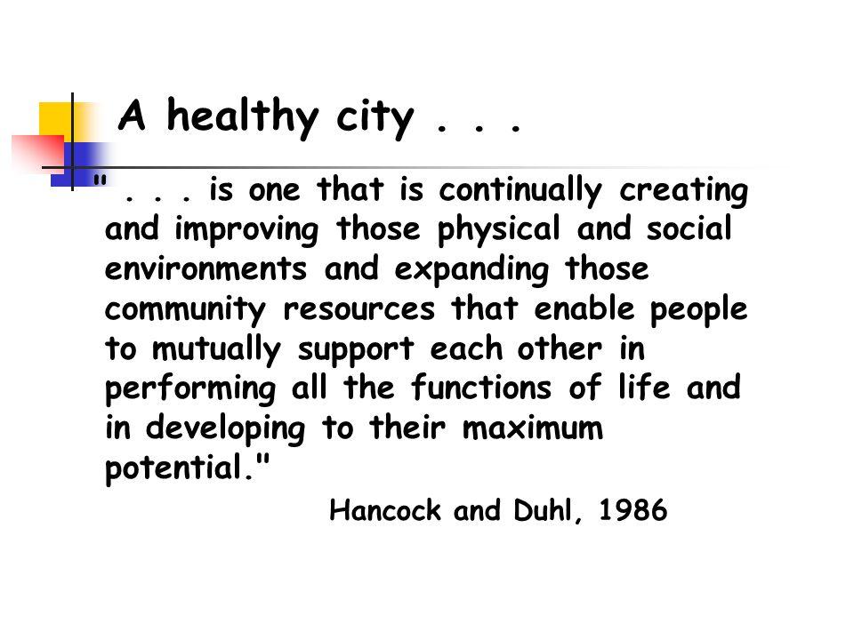 A healthy city... ...