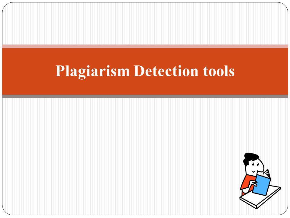 Plagiarism Detection tools