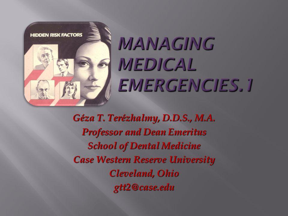 Géza T. Terézhalmy, D.D.S., M.A. Professor and Dean Emeritus School of Dental Medicine Case Western Reserve University Cleveland, Ohio gtt2@case.edu