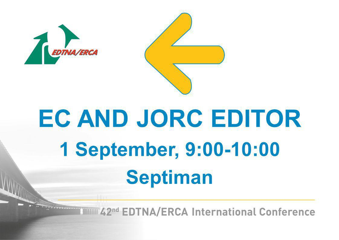 EC AND JORC EDITOR 1 September, 9:00-10:00 Septiman