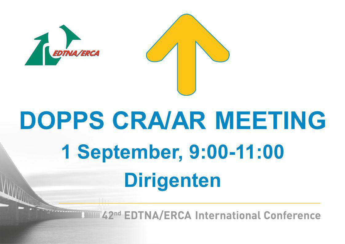 DOPPS CRA/AR MEETING 1 September, 9:00-11:00 Dirigenten