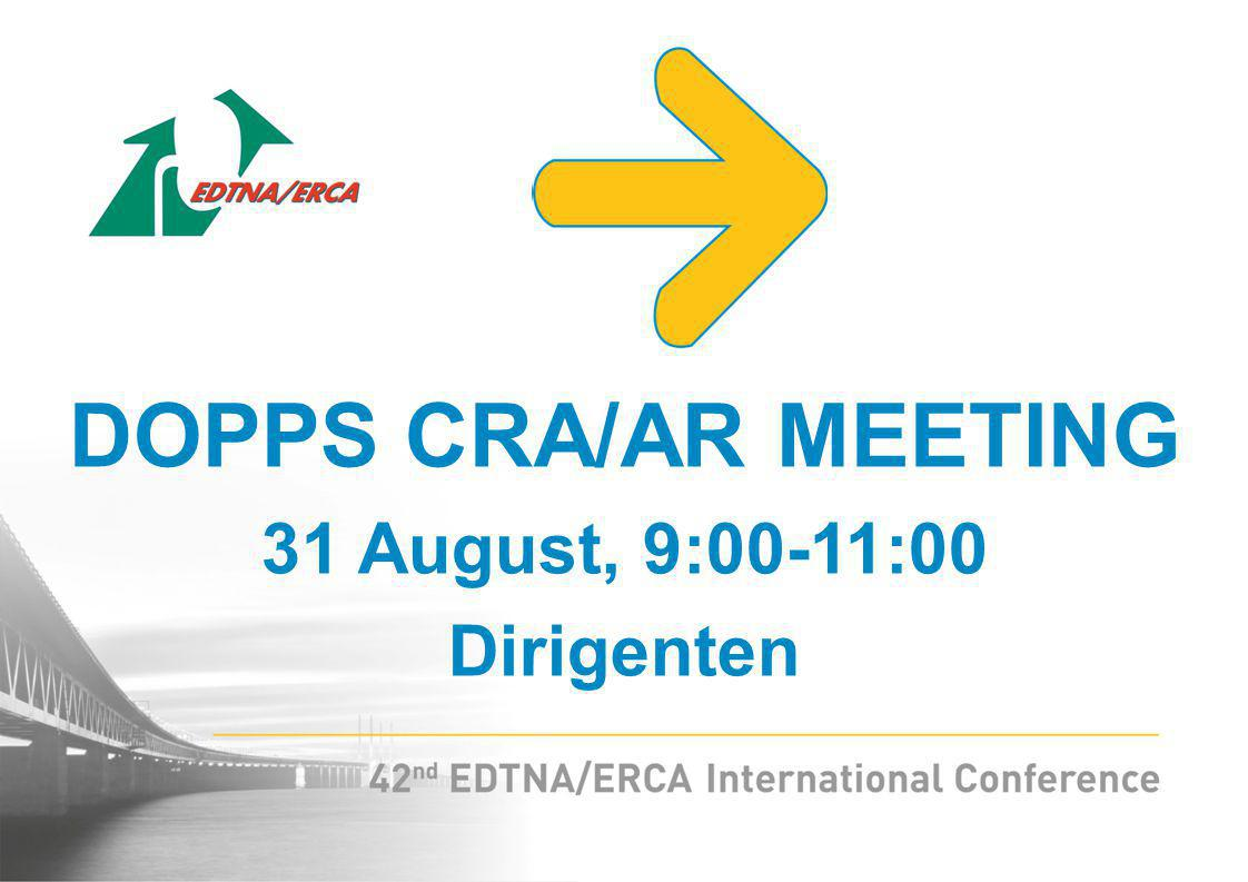 DOPPS CRA/AR MEETING 31 August, 9:00-11:00 Dirigenten