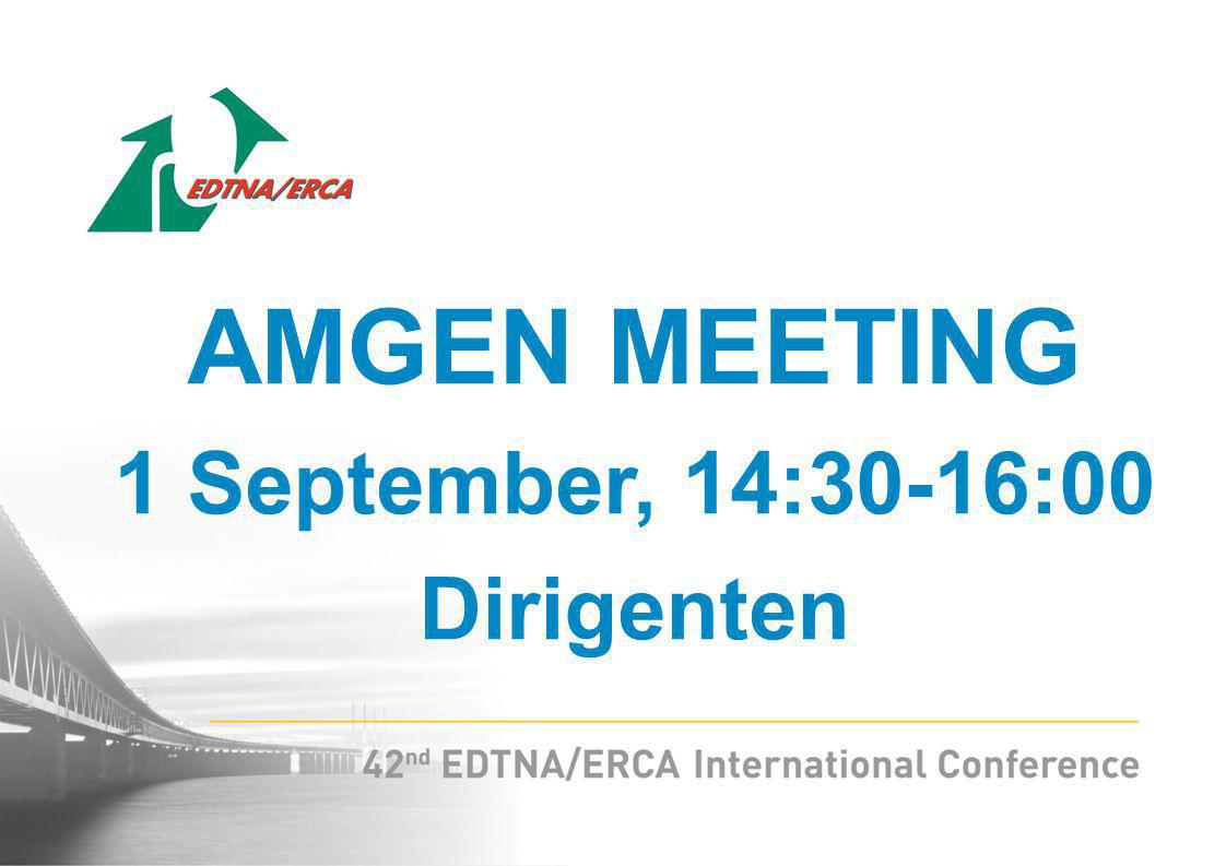 AMGEN MEETING 1 September, 14:30-16:00 Dirigenten