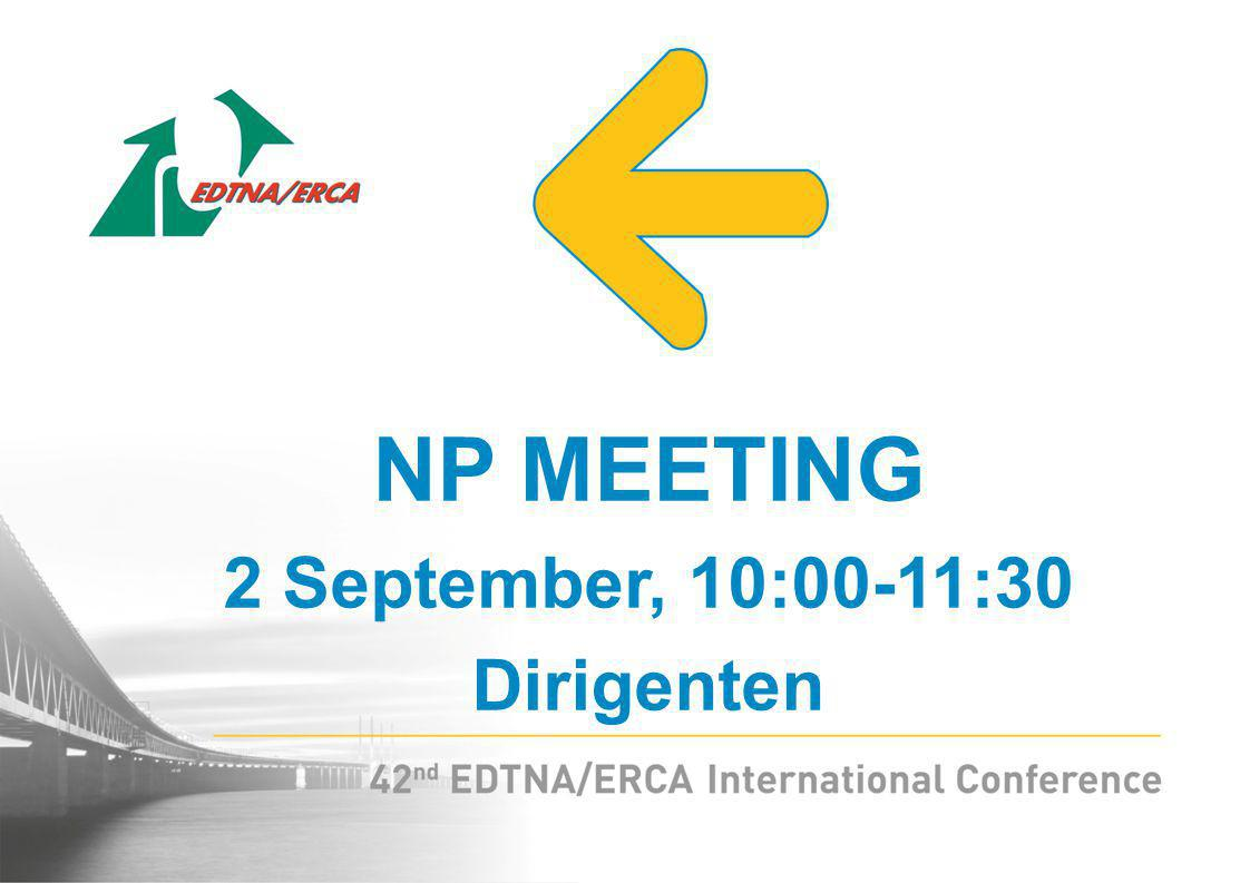 NP MEETING 2 September, 10:00-11:30 Dirigenten