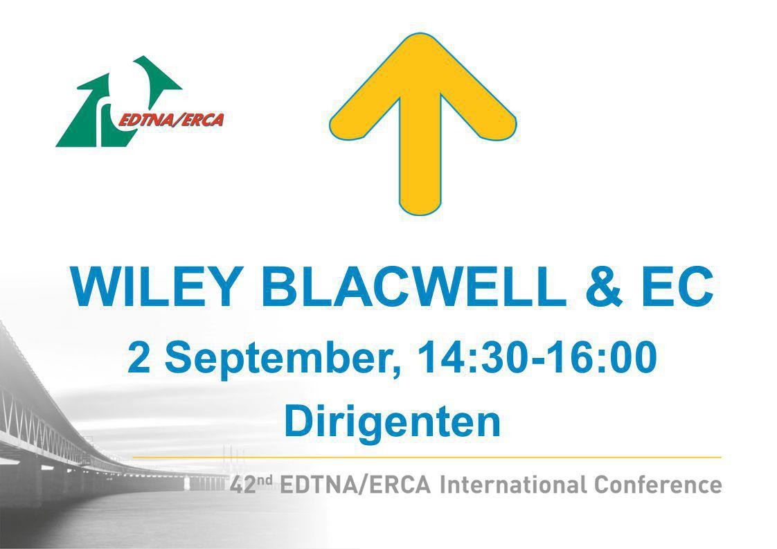 WILEY BLACWELL & EC 2 September, 14:30-16:00 Dirigenten