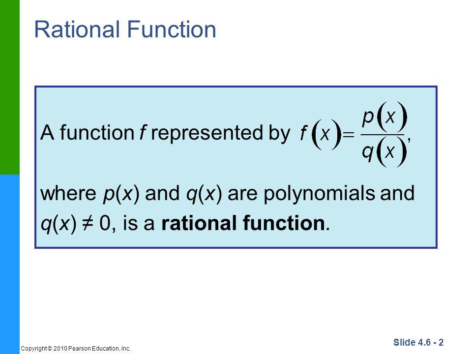 Slide 4.6 - 3 Copyright © 2010 Pearson Education, Inc.