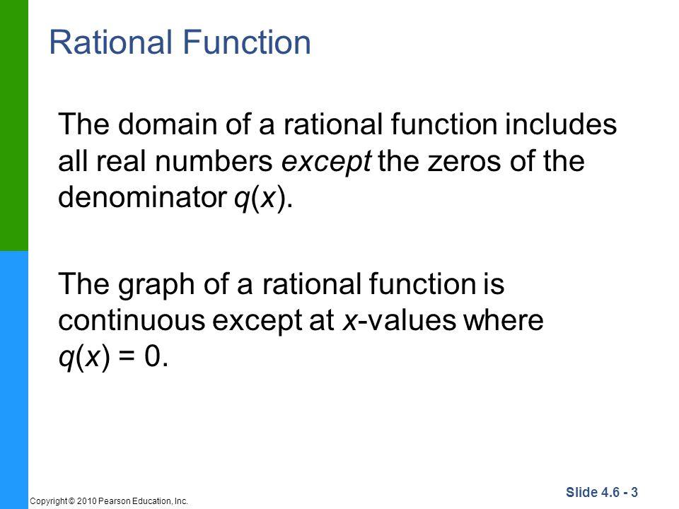 Slide 4.6 - 4 Copyright © 2010 Pearson Education, Inc.