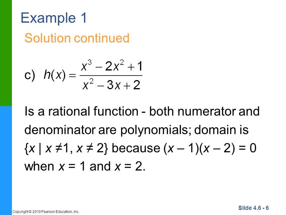 Slide 4.6 - 17 Copyright © 2010 Pearson Education, Inc.