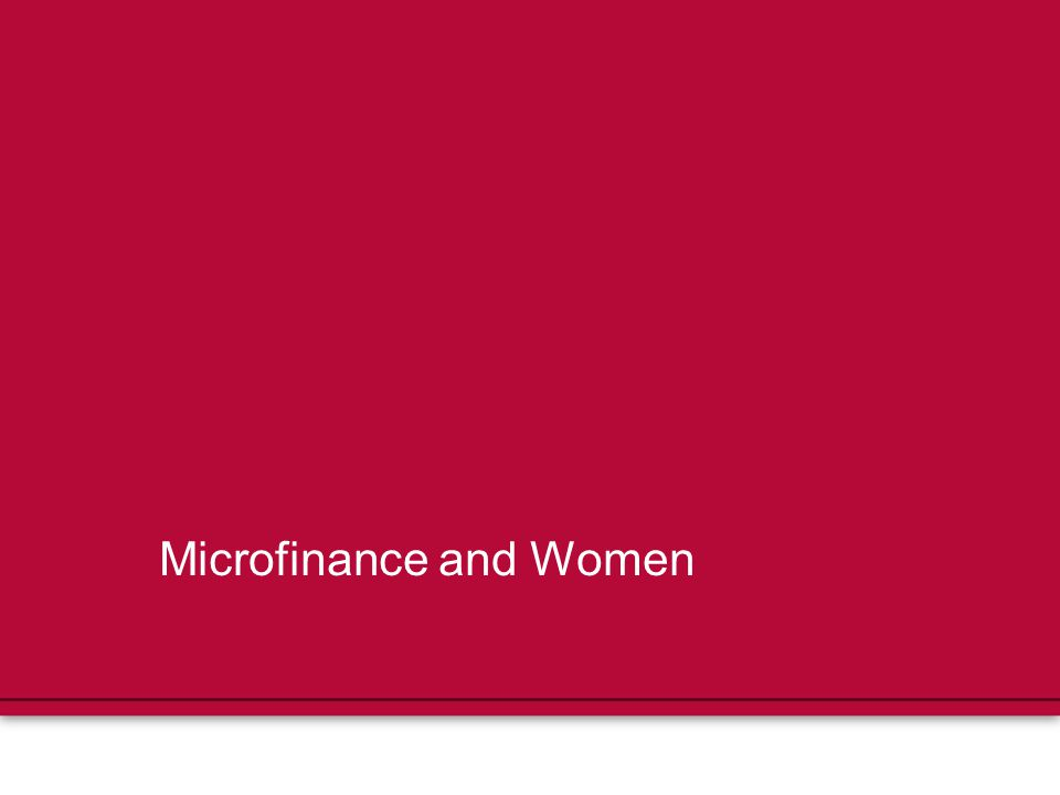 Microfinance and Women