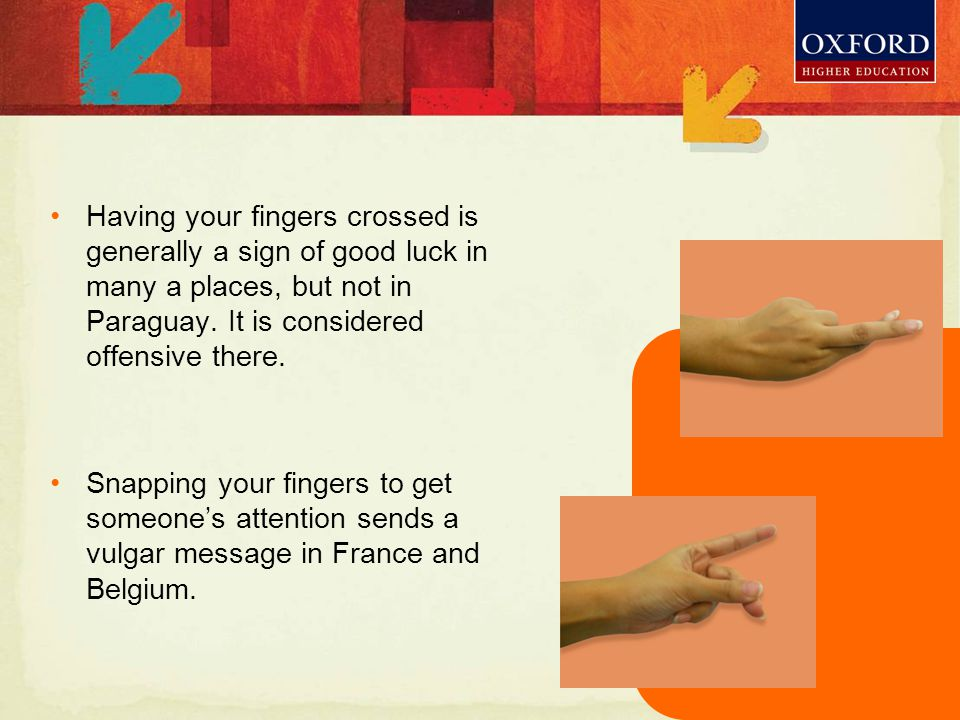 Having your fingers crossed is generally a sign of good luck in many a places, but not in Paraguay.