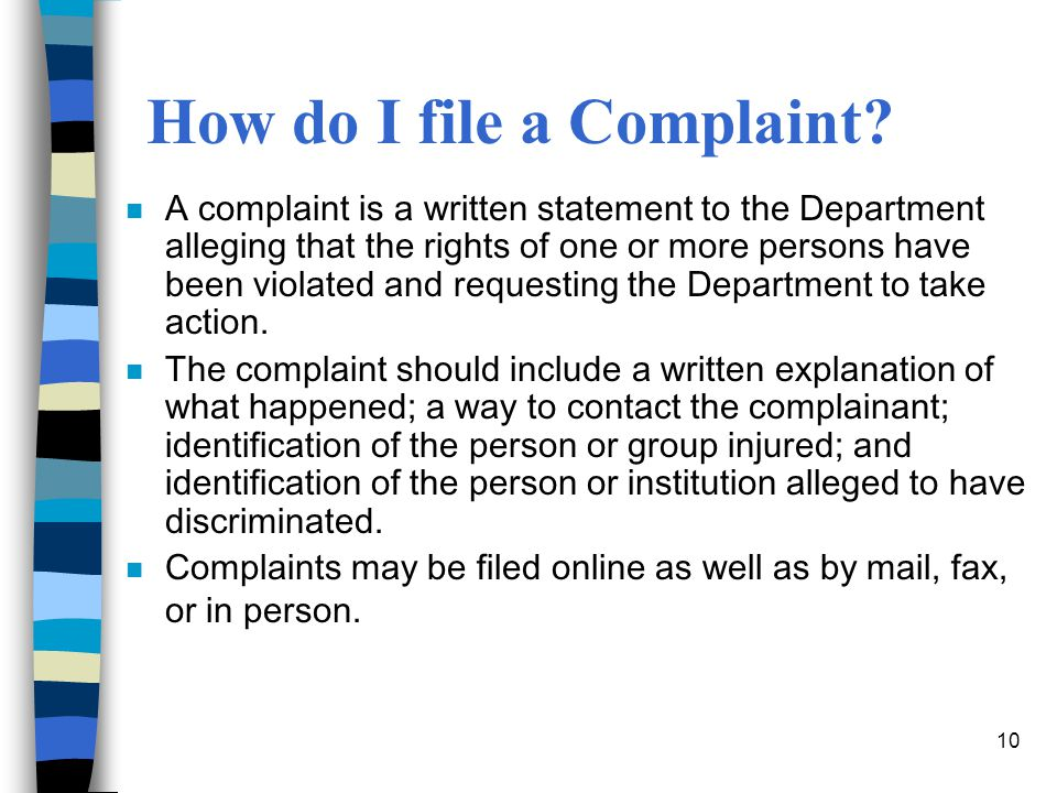 10 How do I file a Complaint.