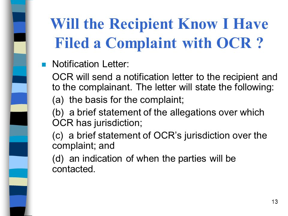 13 Will the Recipient Know I Have Filed a Complaint with OCR .