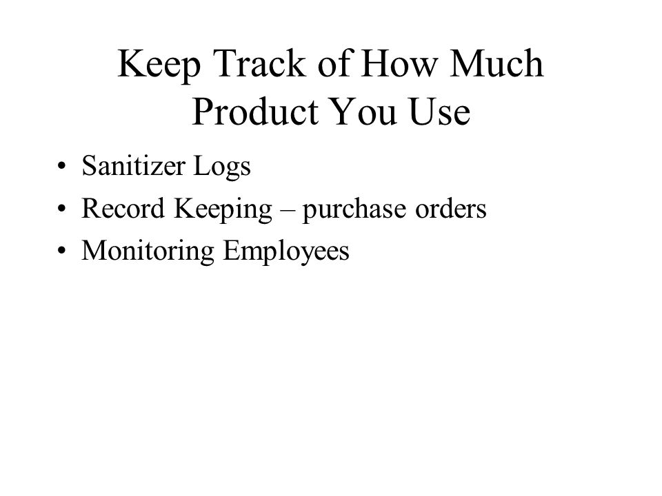Keep Track of How Much Product You Use Sanitizer Logs Record Keeping – purchase orders Monitoring Employees