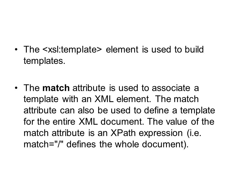 The element is used to build templates.
