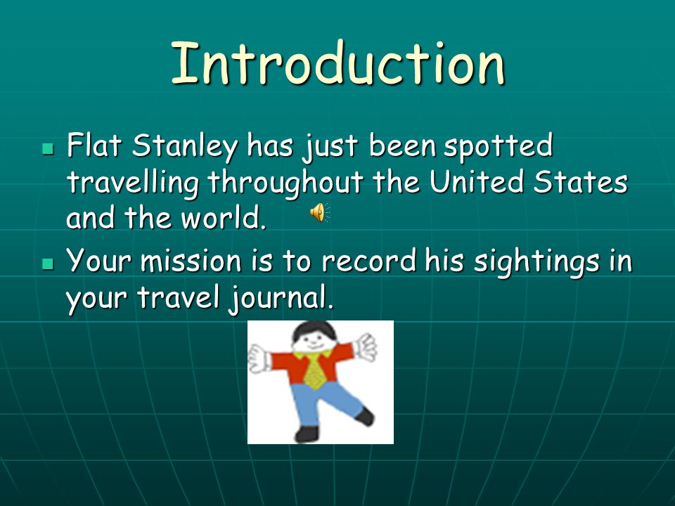 Where in the World is Flat Stanley Learning About Location, Location, Location