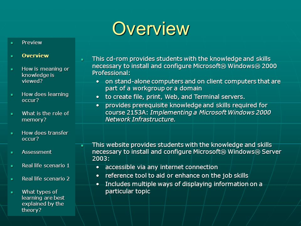 Overview Preview Preview Overview Overview How is meaning or knowledge is viewed.