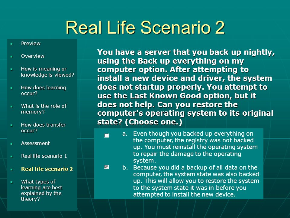 Real Life Scenario 2 Introduction Introduction Demo 1 Demo 1 Demo 2 Demo 2 You have a server that you back up nightly, using the Back up everything on